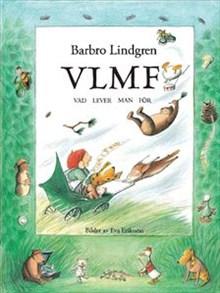 VLMF - Vad lever man för - Bilder av Eva Eriksson