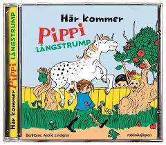 Här kommer Pippi Långstrump - Berättare: Astrid Lindgren