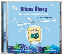 Alfons Åberg: De tre första berättelserna - berättare: Jonas Karlsson