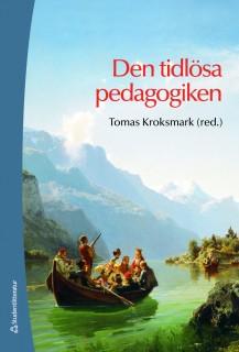 Den tidlösa pedagogiken
