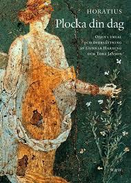 Plocka din dag: Oden i urval och översättning av Gunnar Harding och Tore Janson