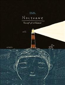Nocturne: Recept på drömmar