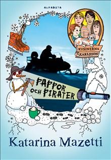 Pappor och pirater - kusinerna Karlsson