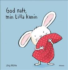 God natt, min Lilla kanin