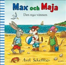 Max och Maja - Den nya vännen