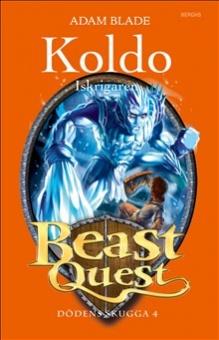 Rokk: Iskrigaren - Beast Quest: Dödens skugga 4