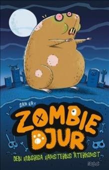 Hungriga hamsterns återkomst - Zombiedjur 1