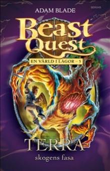 Terra: Skogens fasa - Beast Quest: En värld i lågor - 5