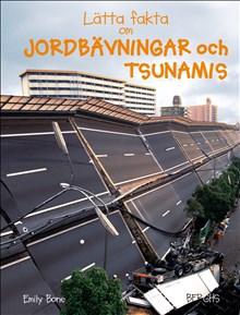 Lätta fakta om jordbävningar och tsunamier