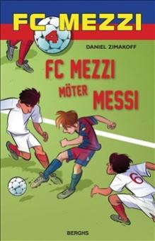Mezzi möter Messi - FC Mezzi 4