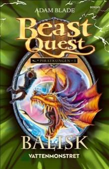 Balisk - Vattenmonstret (Beast Quest - Piratkungen 1)