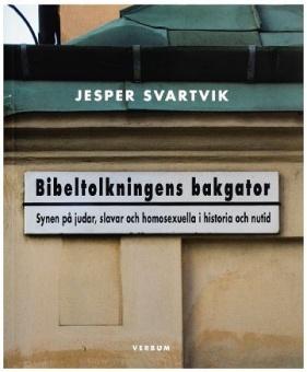 Bibeltolkningens bakgator: Synen på judar, slavar och homosexuella i historia och nutid