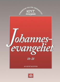 Johannesevangeliet 11 - 21 - KNT 4b