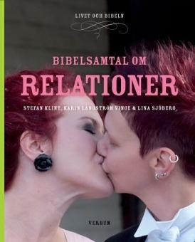 Bibelsamtal om Relationer - Livet och Bibeln