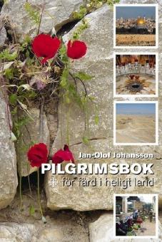 Pilgrimsbok för färd i heligt land - nyutgåva