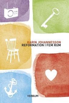 Reformation i fem rum