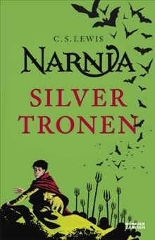 Silvertronen - Berättelsen om Narnia 6