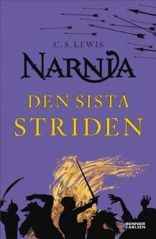Den sista striden - Berättelsen om Narnia 7