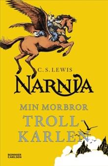 Min morbror trollkarlen - Berättelsen om Narnia 1