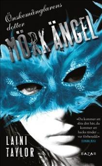 Mörk ängel: Önskemånglarens dotter