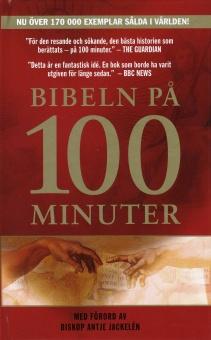 Bibeln på 100 minuter: Med förord av biskop Antje Jackelén