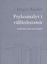 Psykoanalys i välfärdsstaten: profession, kris och framtid