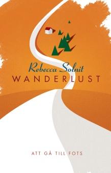 Wanderlust: att gå till fots