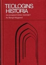 Teologins historia: en dogmhistorisk översikt (femte upplagan)