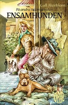 Ensamhunden: På andra sidan grinden