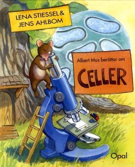 Albert Mus berättar om celler