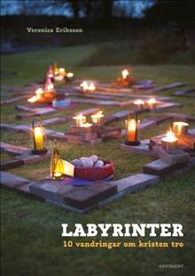 Labyrinter: 10 vandringar om kristen tro