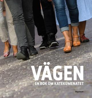 Vägen - En bok om katekumenatet