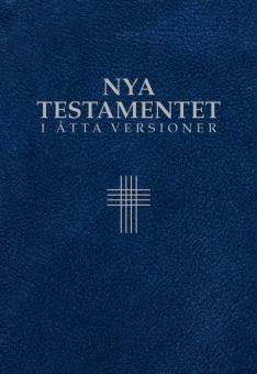 Nya testamentet i åtta versioner: svenska/engelska/grekiska