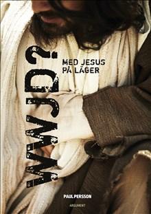 WWJD? - med Jesus på läger
