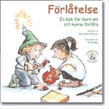 Förlåtelse: En bok för barn om att kunna förlåta