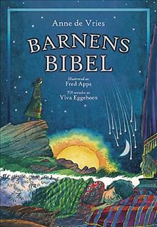 Barnens Bibel - till svenska av Ylva Eggehorn