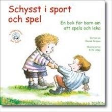 Schysst i sport och spel: en bok för barn om att spela och leka