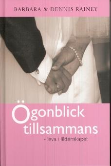 Ögonblick tillsammans - leva i äktenskapet (andaktsbok)