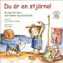 Du är en stjärna: En bok för barn som känner sig annorlunda