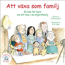 Att växa som familj: En bok för barn om att leva i en stjärnfamilj