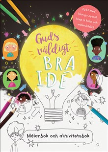 Guds väldigt bra idé - Aktivitetsbok