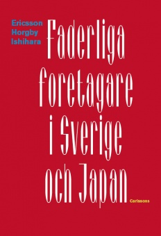 Faderliga företagare i Sverige och Japan