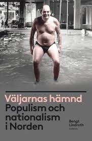 Väljarnas hämnd: Populism och nationalism i Norden