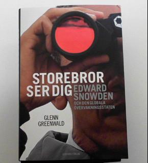 Storebror ser dig: Edward Snowden och den globala övervakningsstaten