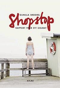 Shopstop: Rapport från ett celibat