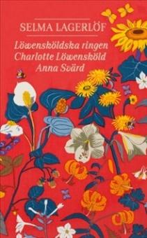 Löwensköldska ringen; Charlotte Löwensköld; Anna Swärd