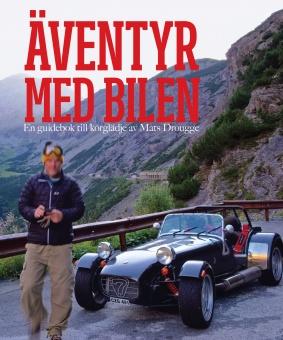 Äventyr med bilen: En guidebok till Europas bästa bilvägar