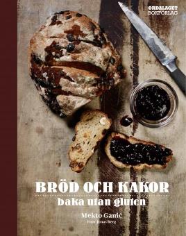 Bröd och kakor: Baka utan gluten