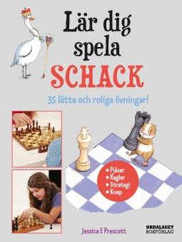 Lär dig spela schack: 35 lätta och roliga övningar!