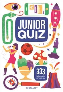Juniorquiz: 333 frågor för vetgiriga
